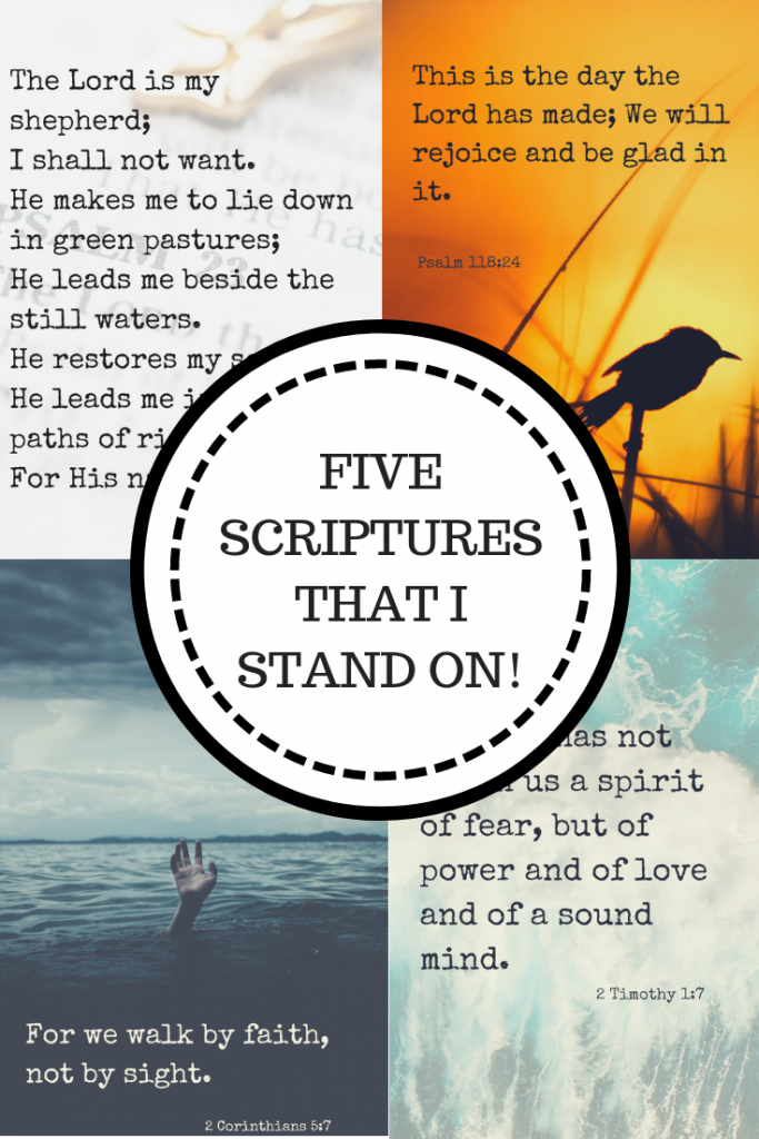 Five Scriptures That I Stand On