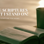 5 Scriptures That I Stand On