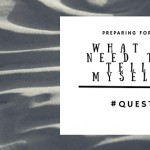 Quest 2016 – What I Most Need To Tell Myself As A Home School Mom