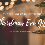 The Beginners Guide To The Perfect Christmas Eve Gift
