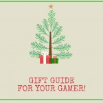 Gift Guide for Gamers