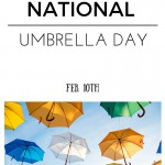 National Umbrella Day – Better Get A Cute One