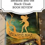 Serafina and the Black Cloak – Book Review