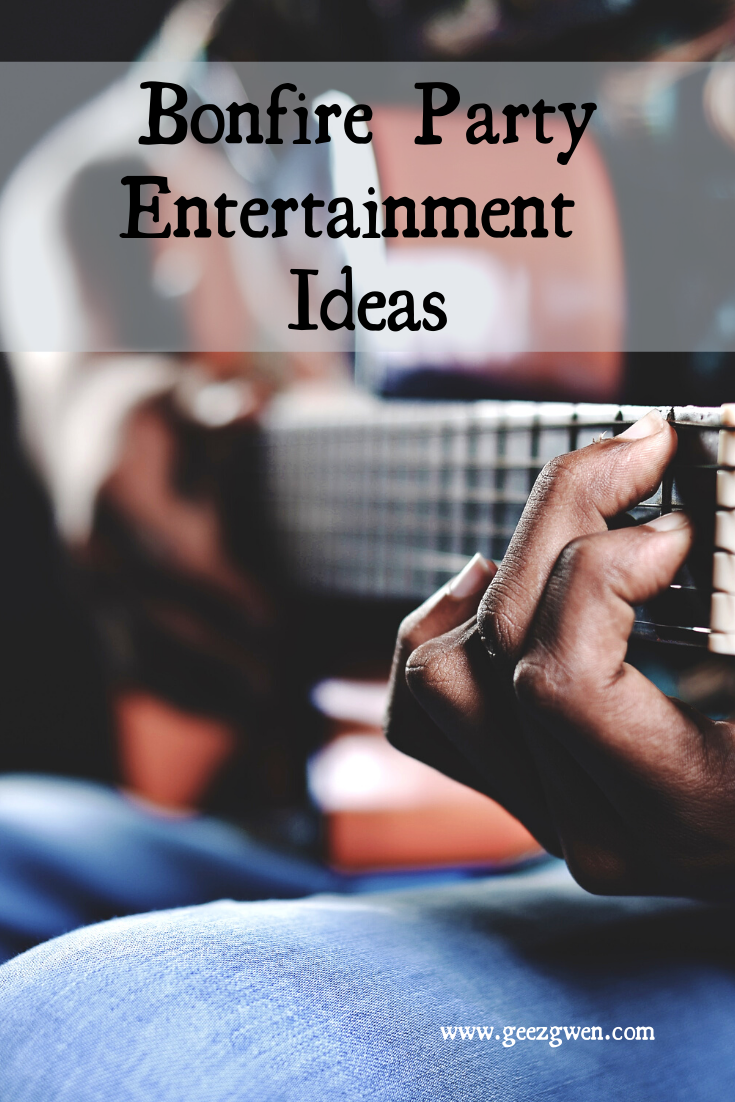 Bonfire Party Entertainment ideas