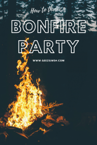How to have an epic bonfire party