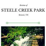 Visit Steele Creek Park Bristol Tennessee