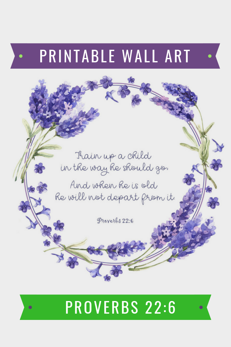 Proverbs 22:6 Printable Wall Art