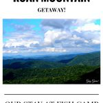 Our Roan Mountain Getaway to Fish Camp