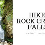Hike Rock Creek Falls in Unicoi Tennessee
