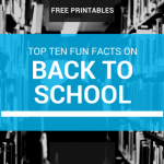 Ten Fun Facts About Back To School