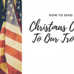 How To Send Christmas Cards to the Troops
