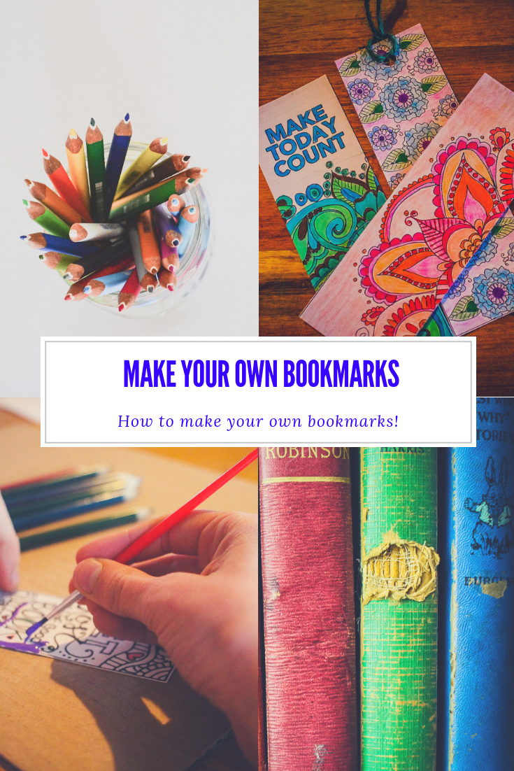 How To Make Your Own Bookmarks
