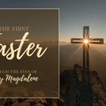 He Is Risen – Easter Message