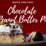 Easy Chocolate Peanut Butter Pie Recipe