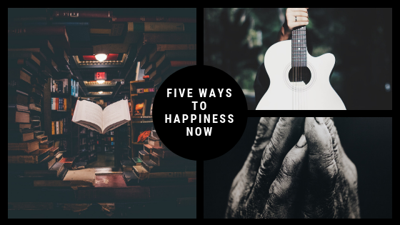 Five Simple Ways To Happiness