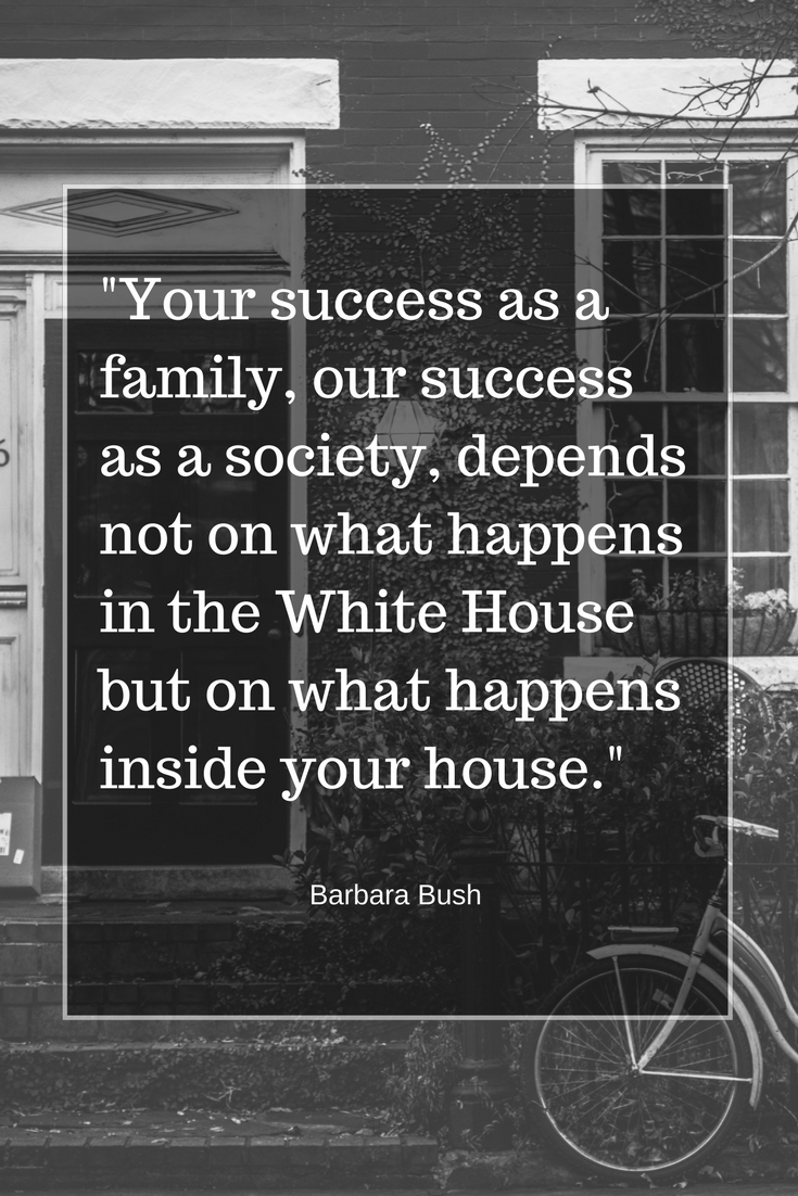 Barbara Bush Your House Quote