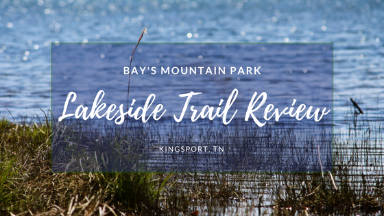 Lakeside Trail Review
