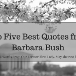 Top Five Best Quotes from Barbara Bush