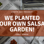 We Planted Our First Salsa Garden