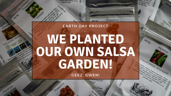 Earth Day Project Salsa Garden Kit