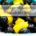 Blueberry Mango Fruit Salad Recipe