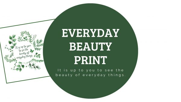 Everyday Beauty Print