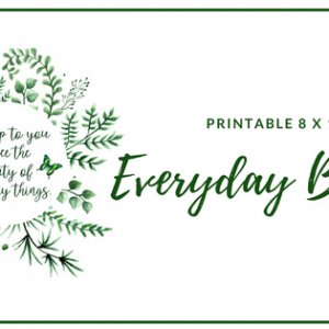 Everyday Beauty Printable