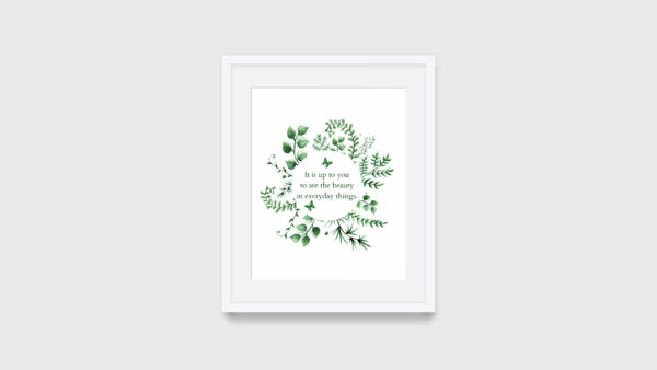 Everyday Beauty Inspirational Quote Print