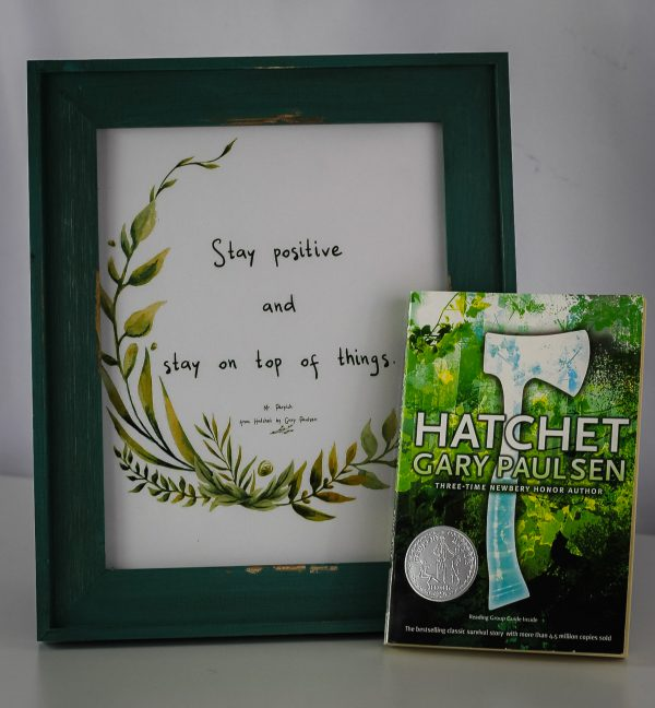 Hatchet Quote Printable