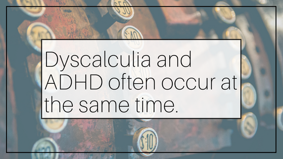 Dyscalculia and ADHD