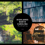Why Highlands North Carolina Makes The Perfect Vacation Getaway