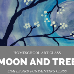 How To Paint This Tree and Moon In Homeschool Art Class