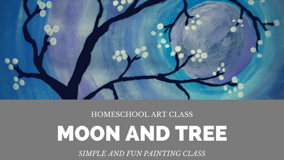 Moon and Tree Painting for Homeschool