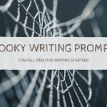 Spooky Writing Prompts For Fall