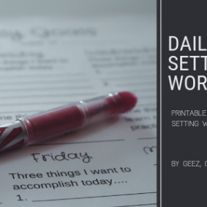 Daily Goal Setting Worksheet
