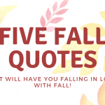 Five Fall Quotes You'll Fall In Love With