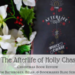 The Afterlife of Holly Chase – Christmas Book Review