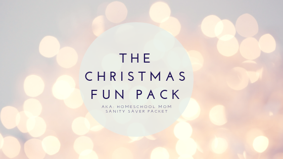 Christmas Fun Pack Homeschool Christmas Printables