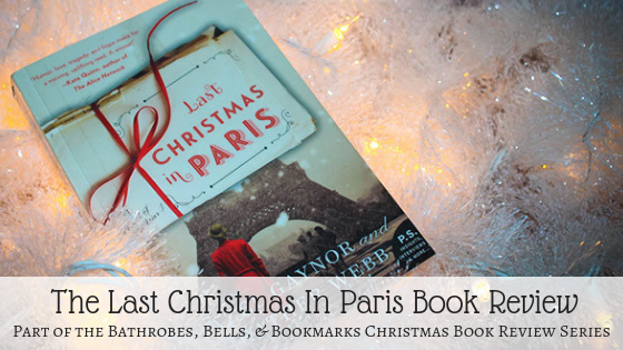 The Last Christmas In Paris Christmas Book Review