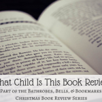 What Child Is This? A Christmas Story Book Review