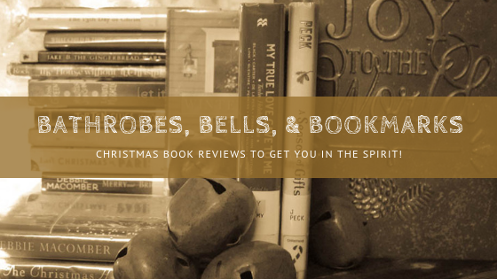 Bathrobes, Bells, and Bookmarks Book Review Series