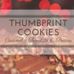 Salted Chocolate Caramel Pecan Thumbprint Cookies