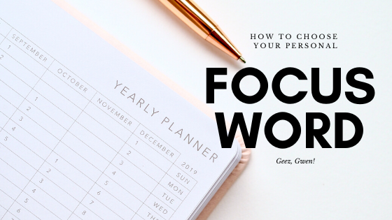 How To Choose Your Personal Focus Word for the New Year