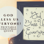God Bless Us, Everyone – Printable Copy