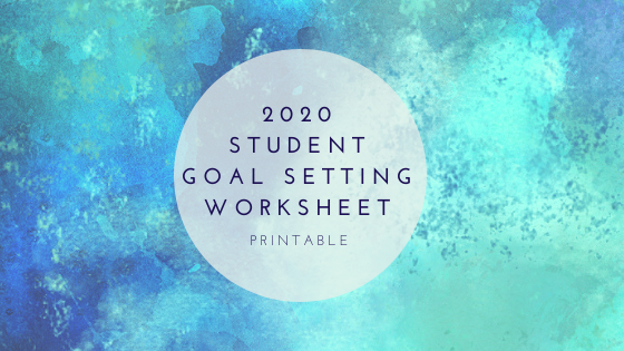 2020 Student Goal Setting Worksheet