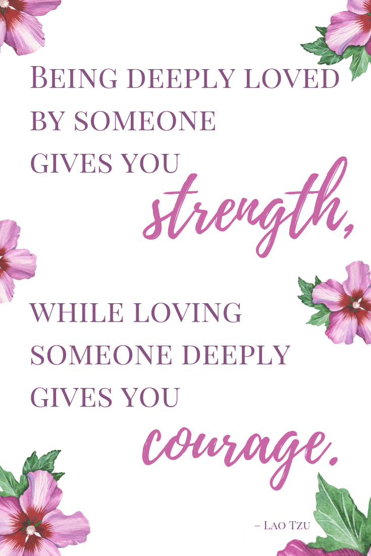strentgh and courage love quote