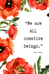 Maya Fiennes Quote on being creative