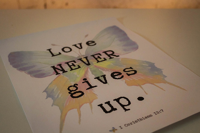 Love Never Gives Up Printable