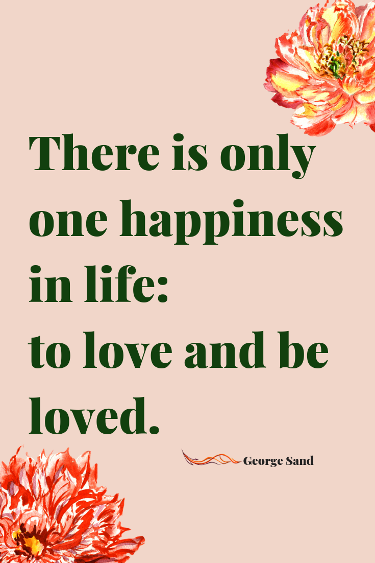 George Sand love quote