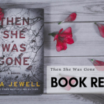 Then She Was Gone Book Review